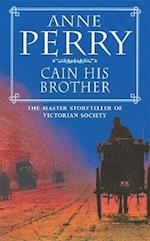 Cain His Brother (William Monk Mystery, Book 6)