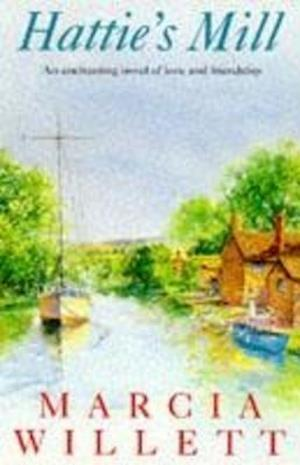 Bog paperback Hattie's Mill af Marcia Willett