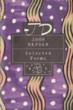 John Dryden: Selected Poems