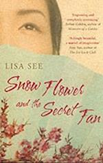 Snow Flower and the Secret Fan af Lisa See