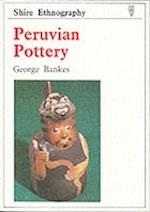 Peruvian Pottery (Shire ethnography, nr. 15)
