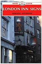 London Inn Signs (Shire Library, nr. 257)