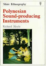 Polynesian Sound-Producing Instruments (Shire ethnography, nr. 7)