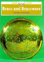 Brass and Brassware (Shire Library, nr. 311)