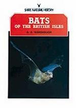 Bats of the British Isles (Shire Natural History S)