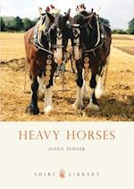 Heavy Horses (Shire Library, nr. 431)