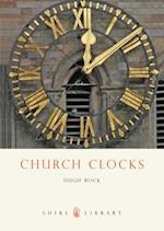 Church Clocks (Shire Library, nr. 475)