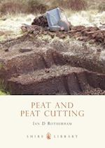 Peat and Peat Cutting (Shire Library, nr. 483)