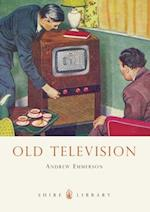 Old Television (Shire Library, nr. 337)