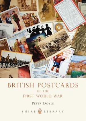 Bog, paperback British Postcards of the First World War af Peter Doyle