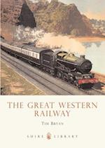 The Great Western Railway (Shire Library, nr. 595)