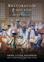 Restoration England (Shire Living Histories, nr. 6)
