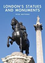 London's Statues and Monuments (Shire Library, nr. 599)