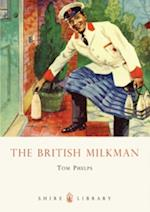 The British Milkman (Shire Library, nr. 603)