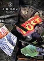 The Blitz (Shire Library, nr. 606)