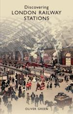 Discovering London Railway Stations af Oliver Green