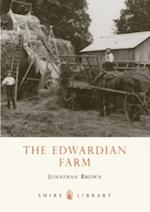 The Edwardian Farm (Shire Library, nr. 608)