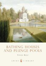 Bathing Houses and Plunge Pools (Shire Library, nr. 610)
