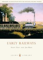 Early Railways (Shire Library, nr. 612)