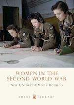 Women in the Second World War (Shire Library, nr. 613)