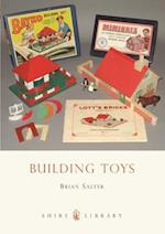 Building Toys (Shire Library, nr. 616)