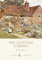 The Cottage Garden (Shire Library, nr. 619)