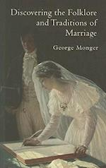 Discovering the Folklore and Traditions of Marriage (Shire Discovering, nr. 304)