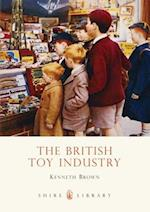 The British Toy Industry (Shire Library, nr. 624)
