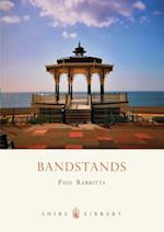 Bandstands af Paul Rabbitts