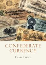 Confederate Currency (Shire Library)