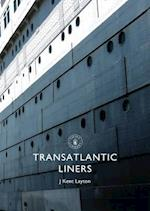 Transatlantic Liners (Shire Library, nr. 660)