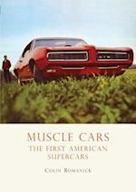 Muscle Cars (Shire Library, nr. 668)