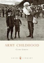 Army Childhood (Shire Library, nr. 671)