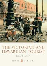 The Victorian and Edwardian Tourist (Shire Library, nr. 692)