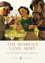 The Women's Land Army (Shire Library, nr. 694)