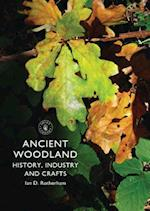 Ancient Woodland (Shire Library, nr. 697)