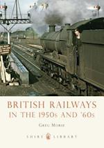 British Railways in the 1950s and '60s (Shire Library, nr. 699)