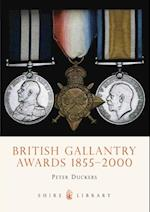 British Gallantry Awards 1855-2000 (Shire Library)