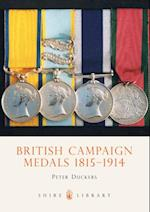 British Campaign Medals 1815-1914 (Shire Library)
