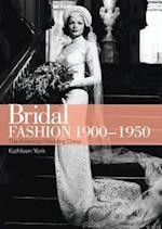 Bridal Fashion 1900-1950 (Shire USA)