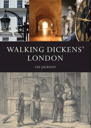 Walking Dickens  London af Lee Jackson