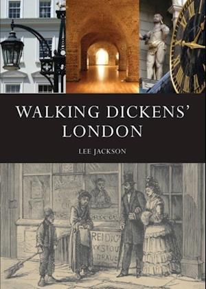 Walking Dickens' London af Lee Jackson