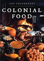 Colonial Food (Shire Library)