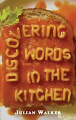 Discovering Words in the Kitchen af Julian Walker