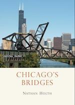 Chicago s Bridges (Shire Library)