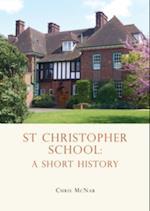 St Christopher School (School Histories)