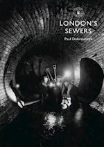 London's Sewers af Paul Dobraszczyk