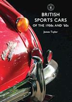 British Sports Cars of the 1950s and '60s (Shire Library, nr. 801)