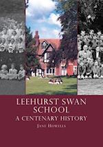 Leehurst Swan School (School Histories)