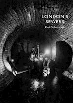 London s Sewers af Paul Dobraszczyk